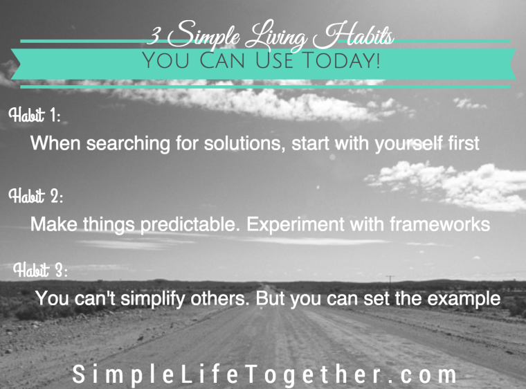 SLT074: 3 Simple Living Habits You Can Use Right Now