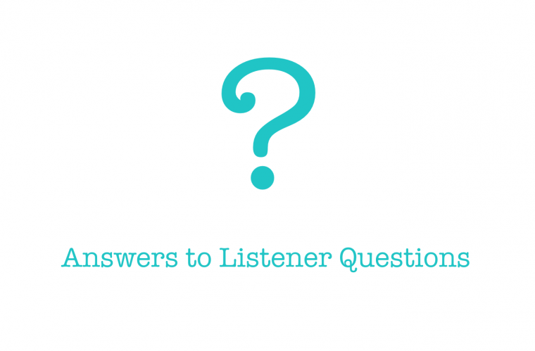 Listener Questions