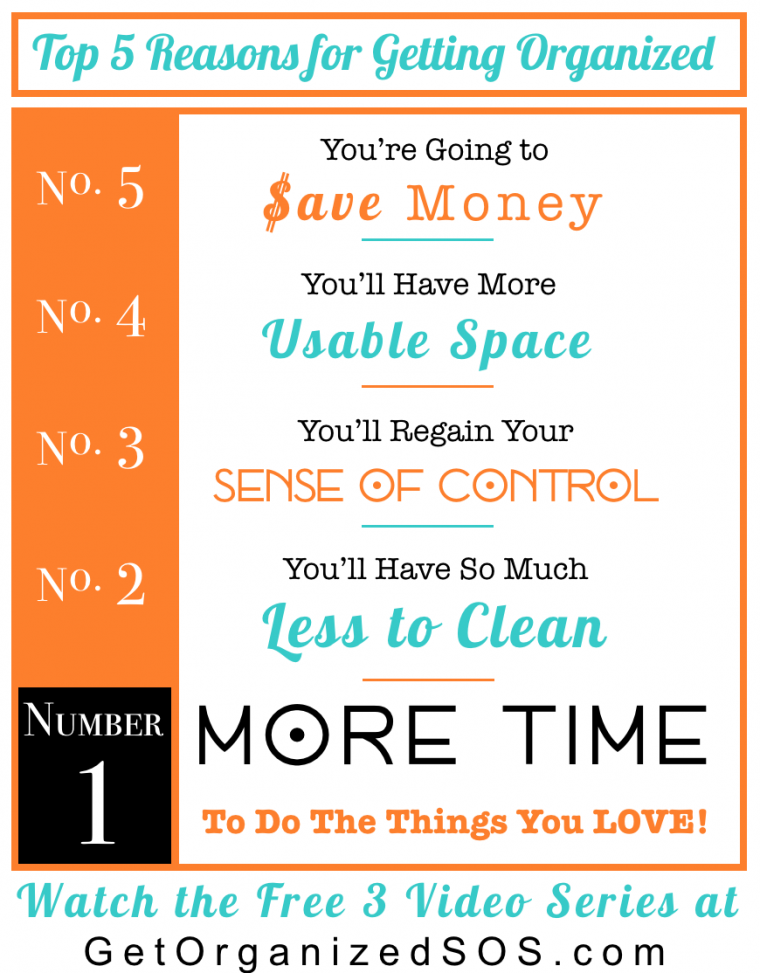 Top 5 Reasons to Get Organized Graphic
