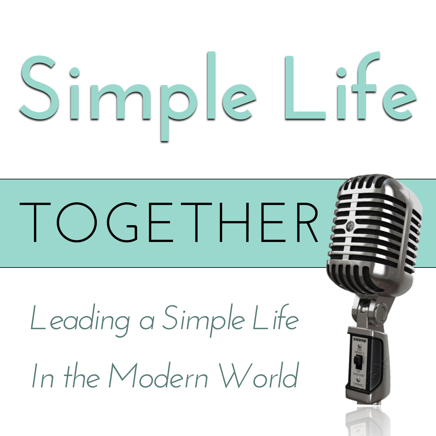 Simple Life Together